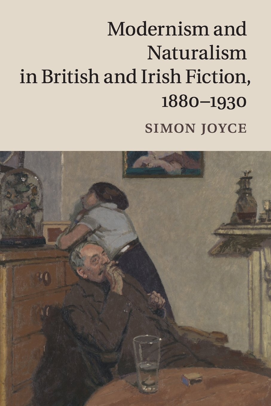 Read Online Modernism and Naturalism in British and Irish Fiction, 1880-1930 PDF