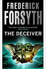 The Deceiver: An explosive espionage thriller from the master storyteller Kindle Edition