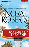 The Name of the Game: A Selection from California Dreams