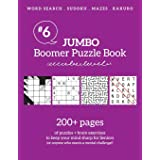 Jumbo Boomer Puzzle Book #6: 200+ pages of puzzles & brain exercises to keep your mind sharp for Seniors (Boomer Puzzles)