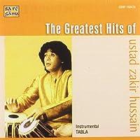 The Greatest Hits Of Ustad Zakir Husain