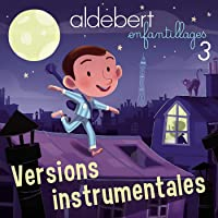 Enfantillages 3 (Versions instrumentales)