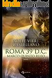 Roma 39 d.C. – Marco Quinto Rufo (Leggereditore Narrativa)