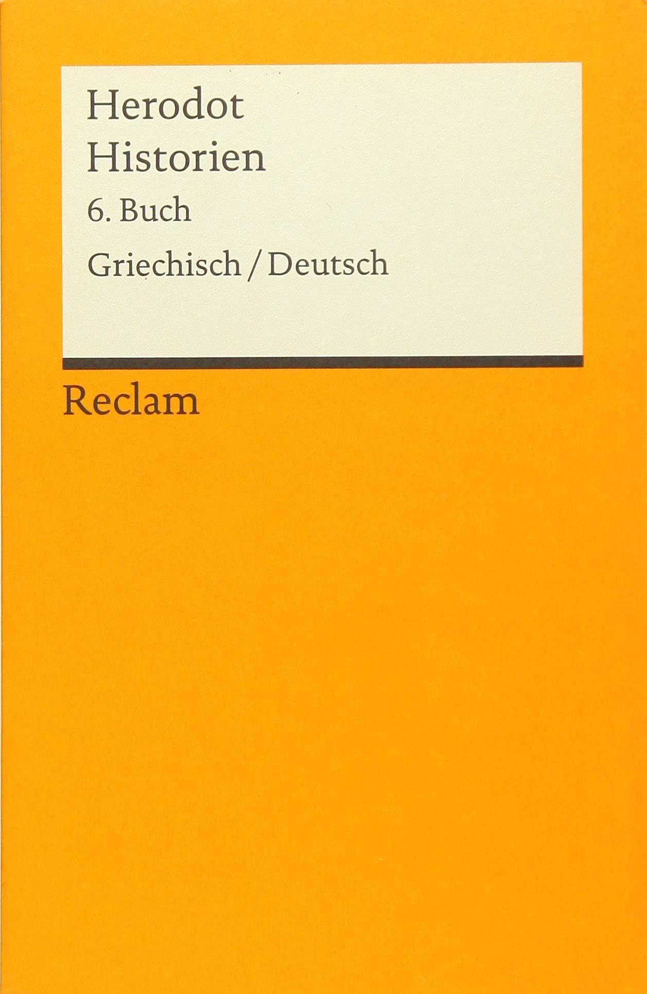 Historien. 6. Buch: Griechisch/Deutsch (Reclams Universal-Bibliothek)