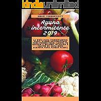 Ayuno intermitente 2019: la guía para principiantes para: ayuno intermitente para perder peso: (¡Cura tu cuerpo y mejora tu salud a través de esta guía ... la mujer, dieta ceto, quemar grasa nº 6)