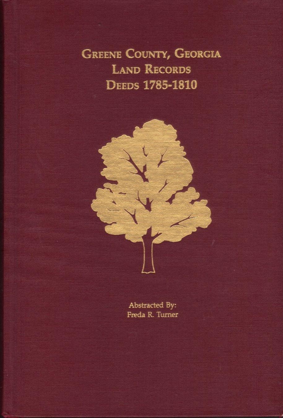 Greene County, Georgia Land Records, Deeds, 1785-1810: Freda