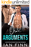 Oral Arguments: A Secret Relationship Male/Male Romance (Legally Yours Book 2)