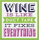 Wine Is Like Duct Tape It Fixes Everything Beverage Napkins 20pk Slant