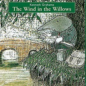 The Wind in the Willows [Soundtrack Edition] Audiobook
