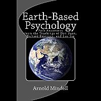 Earth Based Psychology: Path Awareness from the Teachings of Don Juan, Richard Feynman, and Lao Tse