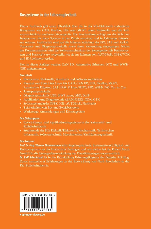 Bussysteme in der Fahrzeugtechnik: Protokolle, Standards und  Softwarearchitektur ATZ/MTZ-Fachbuch: Amazon.de: Werner Zimmermann, Ralf  Schmidgall: Bücher