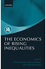 The Economics of Rising Inequalities Kindle Edition