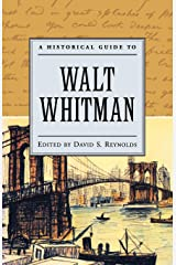 A Historical Guide to Walt Whitman (Historical Guides to American Authors) Paperback