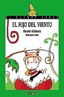 El Hijo Del Viento (Literatura Infantil (6-11