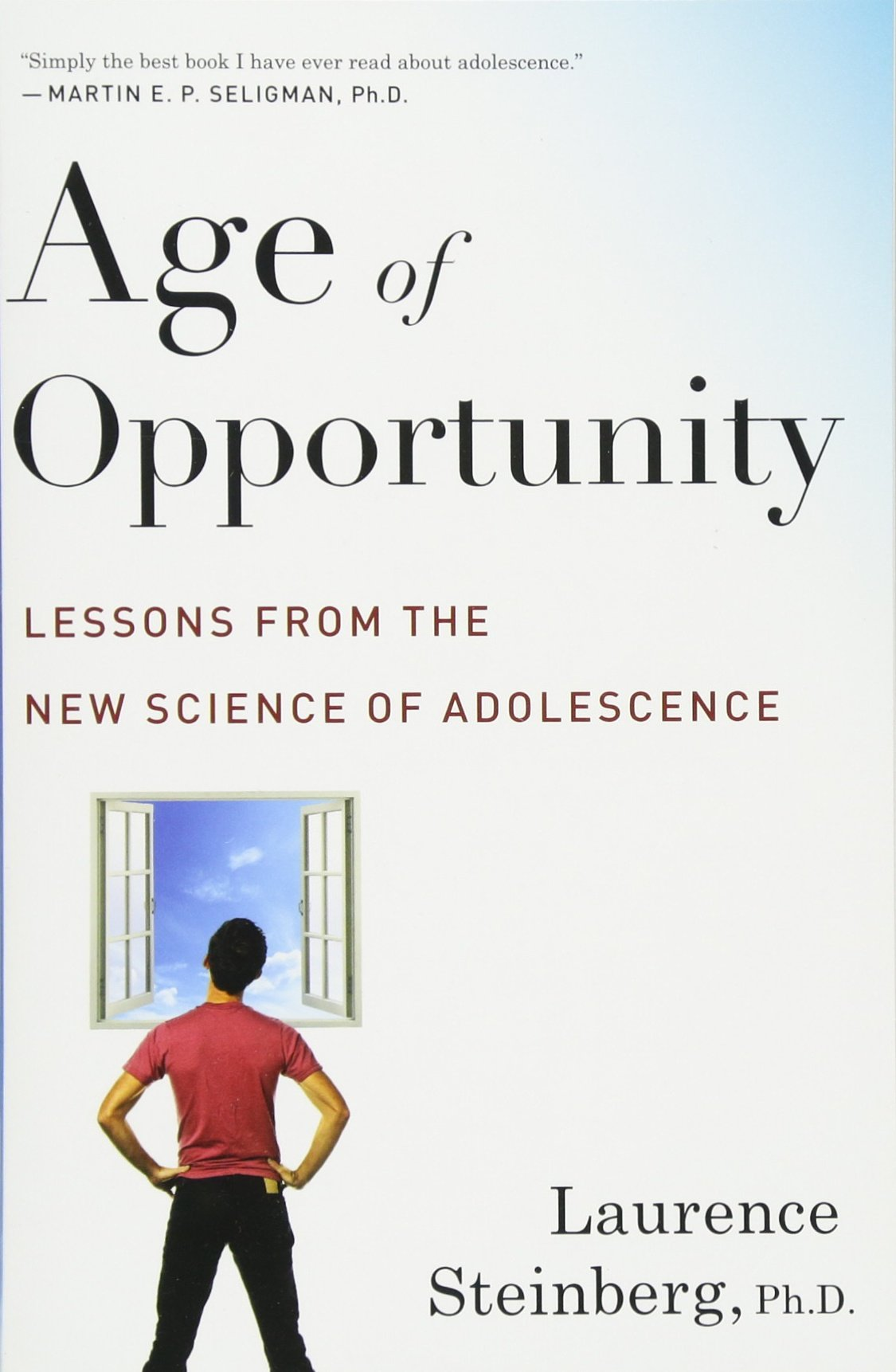 Age of Opportunity: Lessons from the New Science of Adolescence: Laurence  Steinberg: 9780544570290: Amazon.com: Books