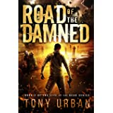 Road of the Damned (Life of the Dead) (Volume 2)