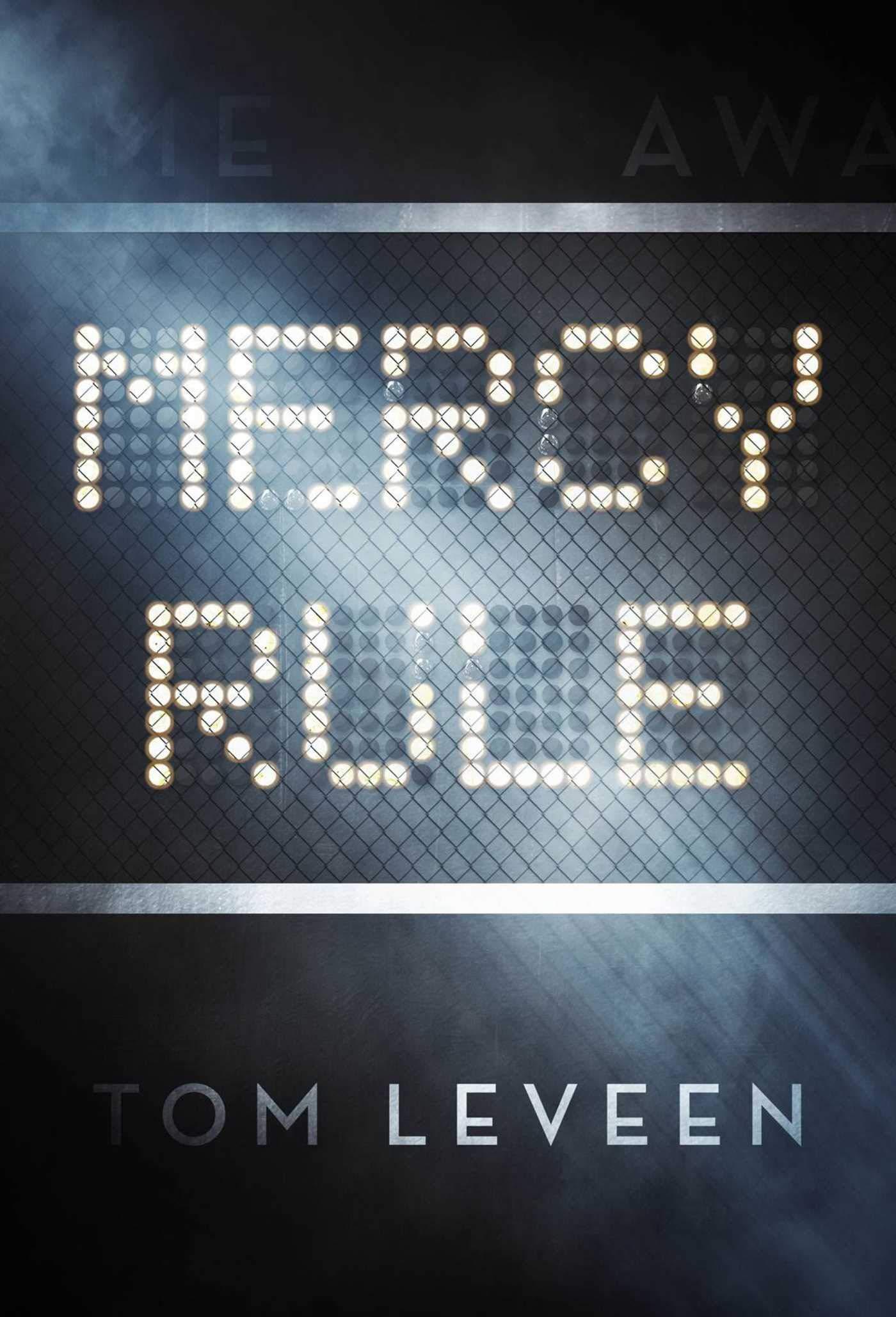A Novel The Mercy Rule