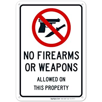 Amazon.com: SIGO SIGNS No Firearms Guns Or Weapons Allowed ...