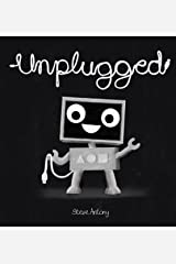 Unplugged Hardcover