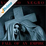 Fall of an Empire