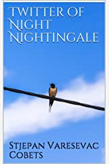 Twitter of Night Nightingale Kindle Edition