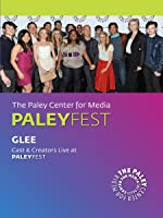 Glee: Cast & Creators Live at the Paley Center
