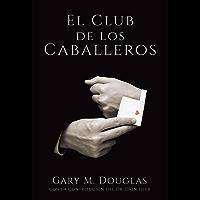 El Club de los Caballeros