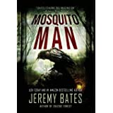 Mosquito Man (1) (World's Scariest Legends)
