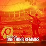 One Thing Remains (Radio Version) [feat. Kristian Stanfill]