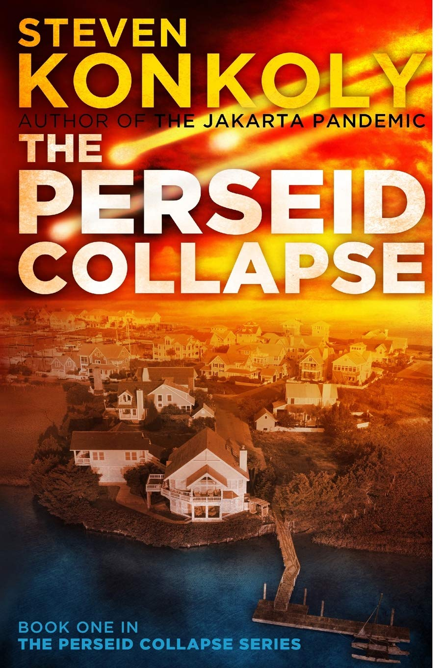 Download The Perseid Collapse (The Perseid Collapse Series) (Volume 1) ebook