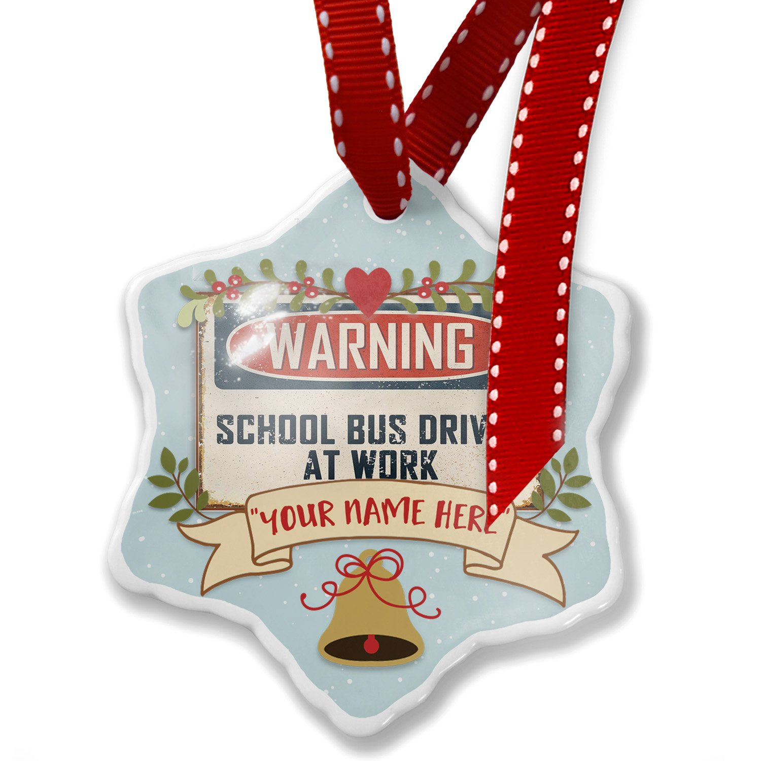 Add Your Own Custom Name, Warning School Bus Driver At Work Vintage Fun Job Sign Christmas Ornament NEONBLOND