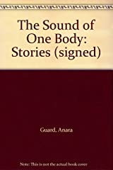 The Sound of One Body: Stories (signed) Paperback