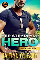 Her Steadfast HERO (Black Dawn Book 1) Kindle Edition