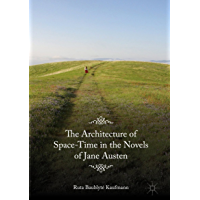 The Architecture of Space-Time in the Novels of