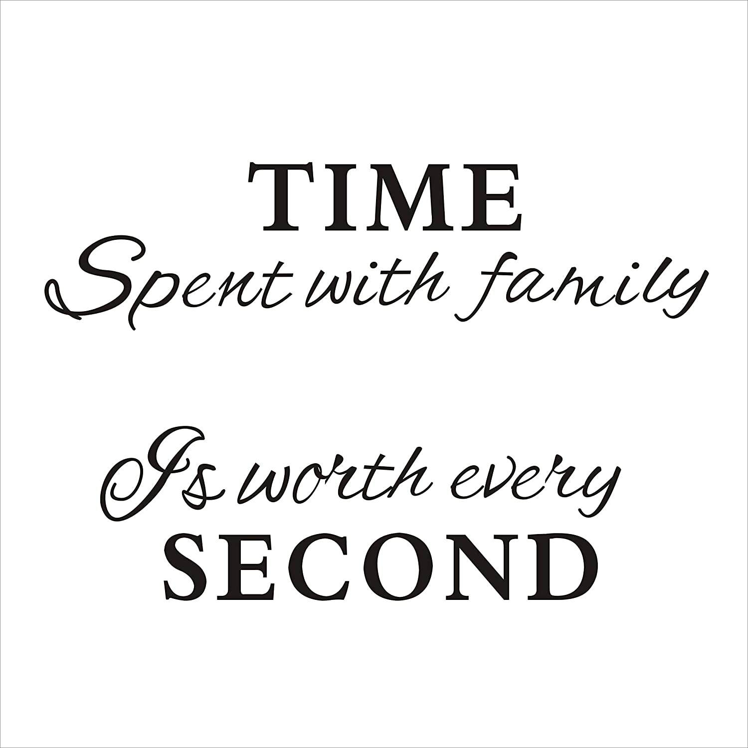 Time spent with family is worth every second wall decal vinyl wall sticker home decor black amazon com