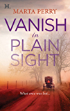 Vanish in Plain Sight (Mills & Boon M&B) (Brotherhood of the Raven, Book 2)