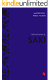 Selected Stories by Saki (Masterpieces of World Fiction)