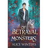 Of Betrayal and Monsters (Winsford Shifters)