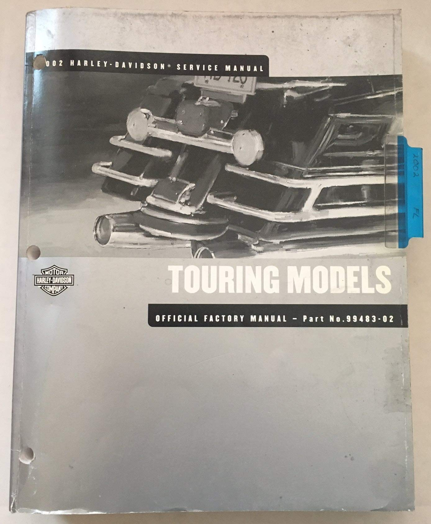 2002 Harley Davidson Service Manual Touring Models Official Factory Manual Part No 99483 02 2002 Touring 1450cc 5 Speed Models Harley Davidson Motor Company Amazon Com Books