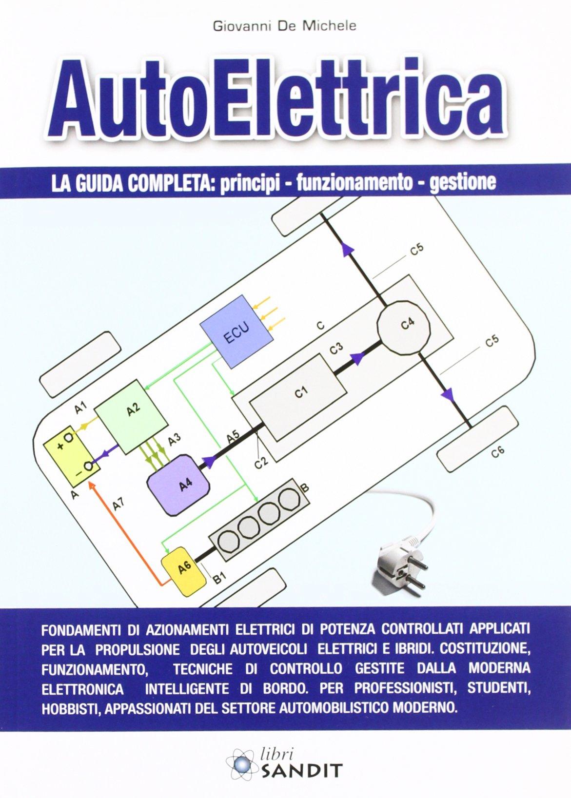 Schema Elettrico Auto : Amazon.it: auto elettrica giovanni de michele libri
