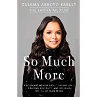 So Much More: A Poignant Memoir about Finding Love, Fighting Adversity, and Defining...