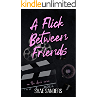 A Flick Between Friends (On the Clock Book 4)