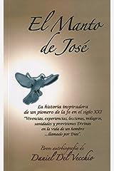 El manto de José (Spanish Edition) Kindle Edition