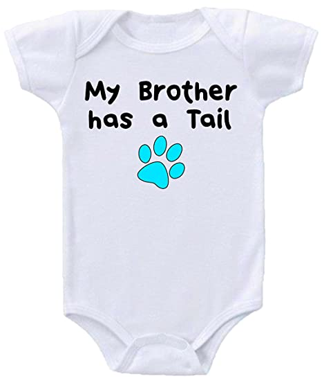 d479d73fff My Brother Has A Tail Big Brother Dog Baby Onesies Bodysuits Sizes  (Newborn- 12