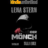 Lena Stern: Der Mönch: Thriller (Lena-Stern-Reihe 12)