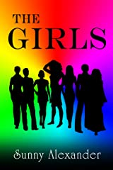 The Girls: A Different Kind of Love Story Kindle Edition
