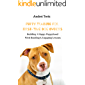 Building A Happy Puppyhood With Bonding Engaging Lessons: Puppy Training For First-Time Dog Owners (English Edition)