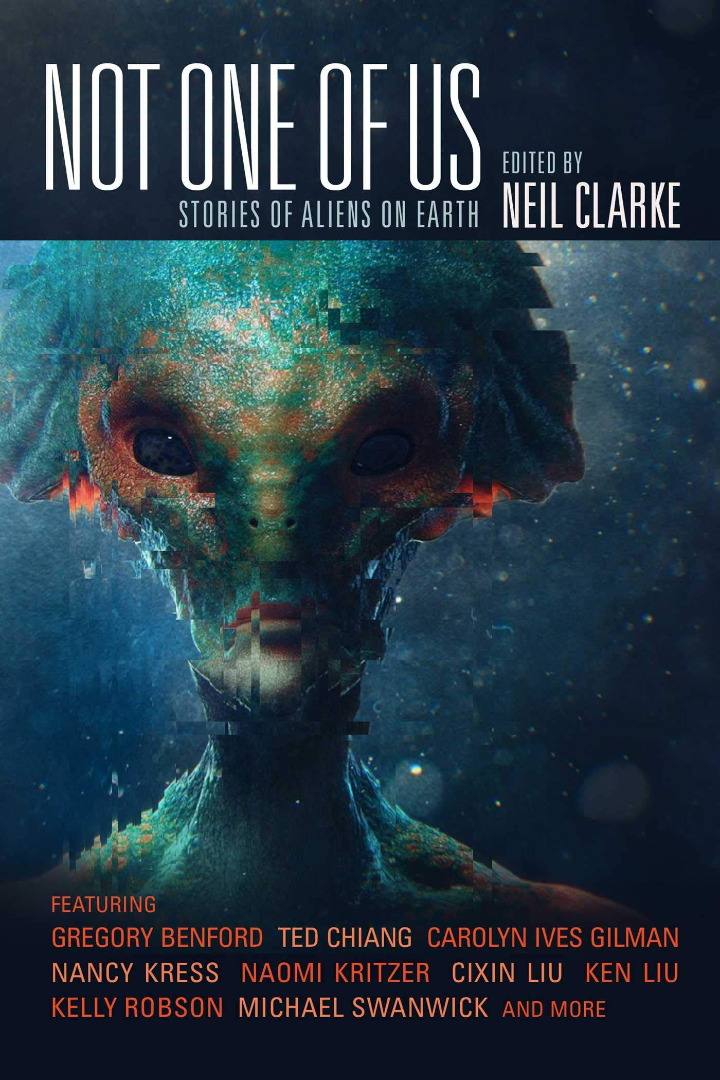 Amazon.com: Not One of Us: Stories of Aliens on Earth (9781597809573): Neil  Clarke: Books