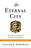The Eternal City: Rome & the Origins of Catholic Christianity (English Edition)