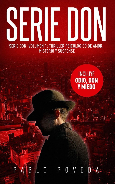 Serie Don: Volumen 1: Thriller psicológico de amor, misterio ...